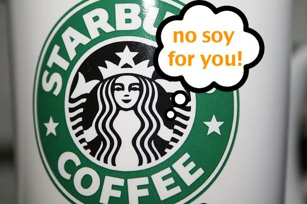 Is Starbucks Anti-Soy?