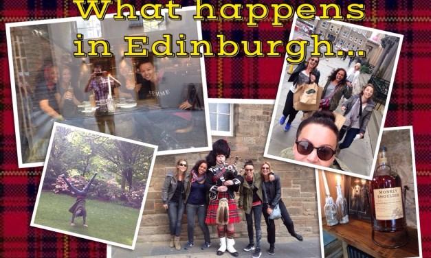 What happens in Edinburgh…