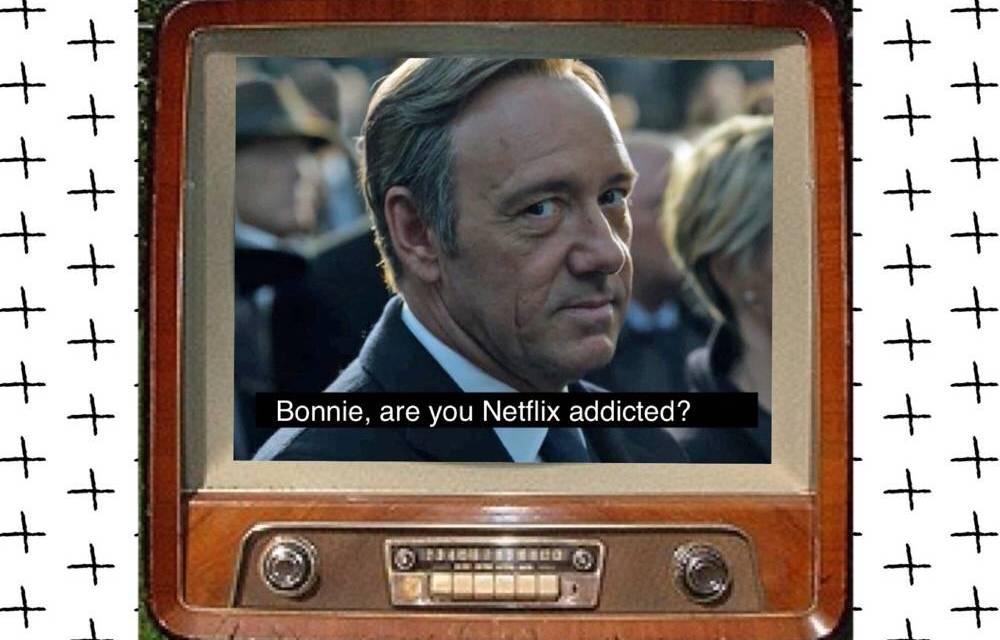 Help, ik heb een Netflixverslaving!