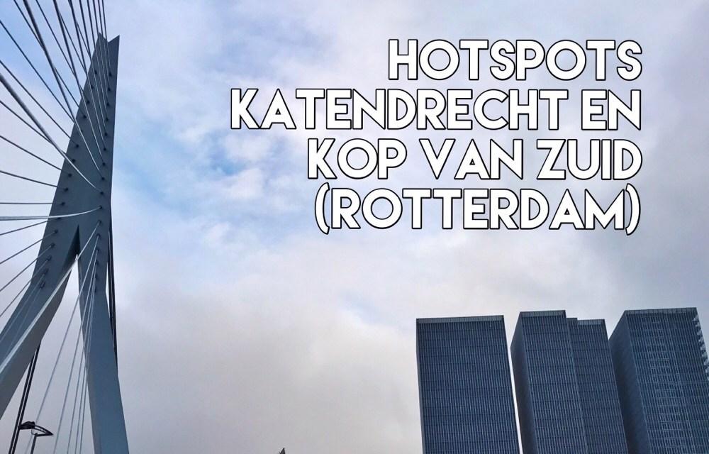 De leukste hotspots in Katendrecht en Kop van Zuid (Rotterdam)