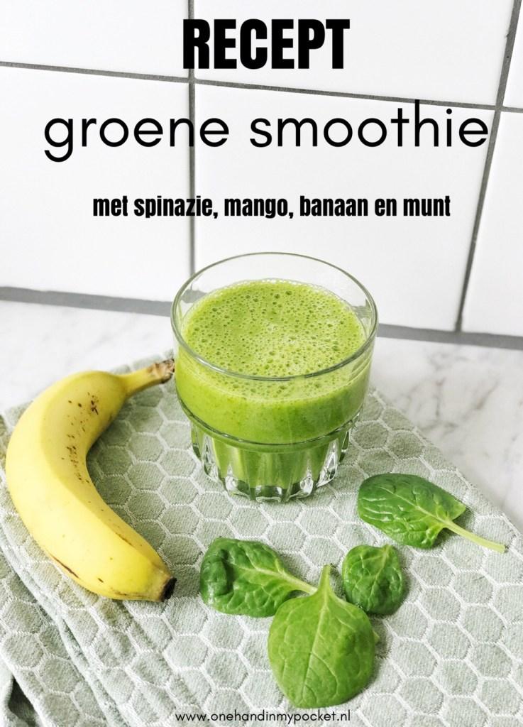 Groene smoothie met spinazie, mango, banaan en munt