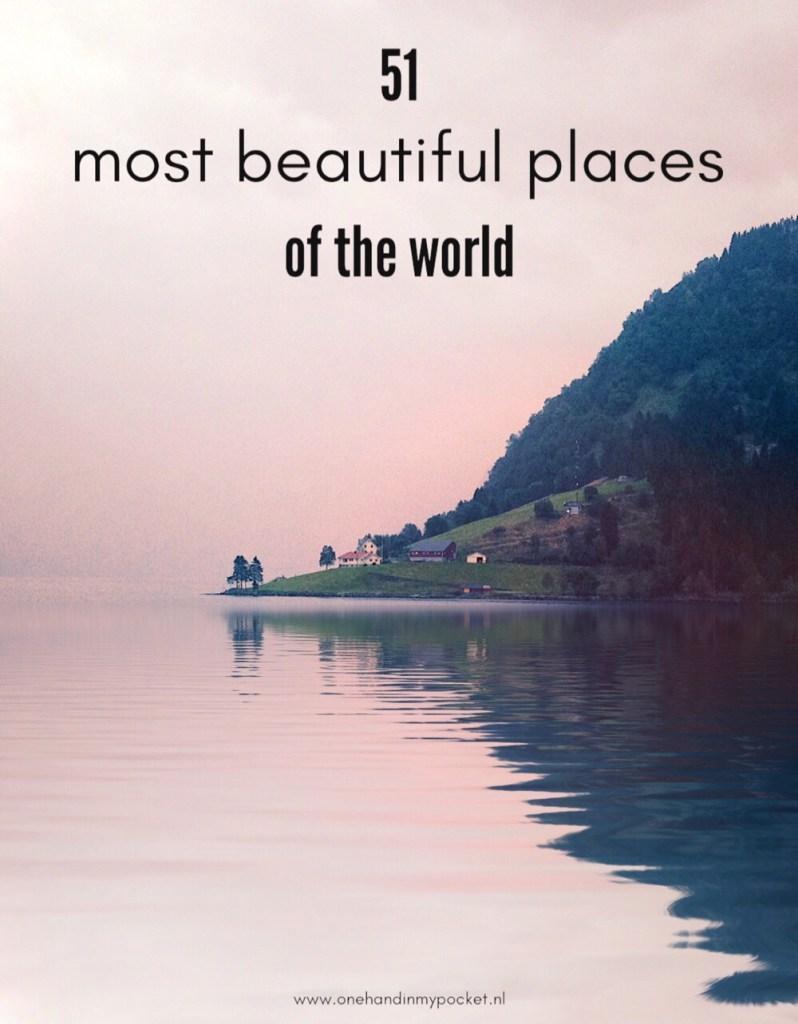 51 mooiste plekken van de wereld