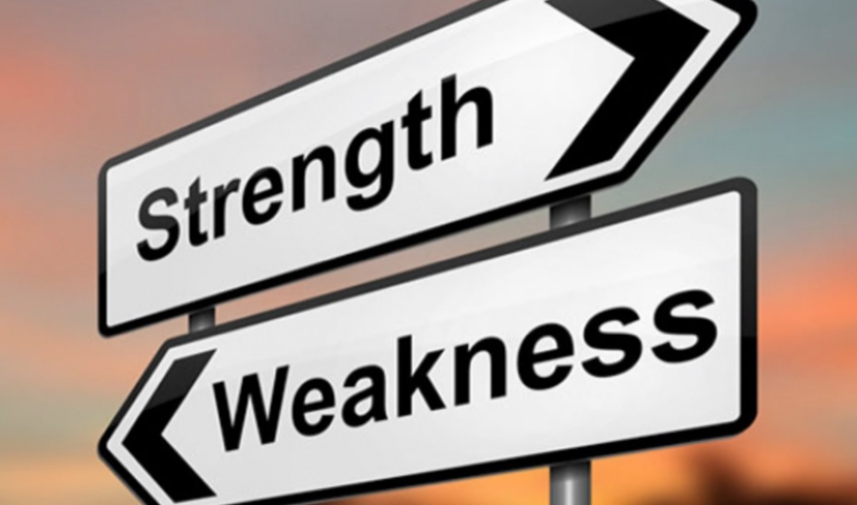 May Your Weaknesses Be Your Strengths