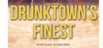 Drunktown's Finest – a blockbuster