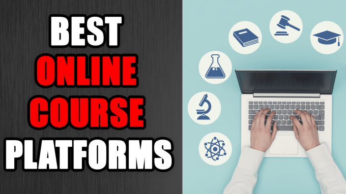 19 Online Course Platforms To Teach And Sell Courses In 2021