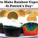 St. Patrick's Day Recipe: How to Make Rainbow Cupcakes