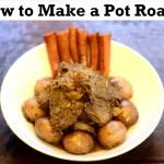 Recipe: How to Make a Pot Roast