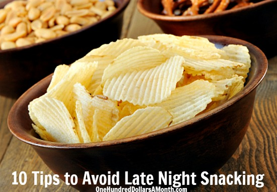10 Tips to Avoid Late Night Snacking