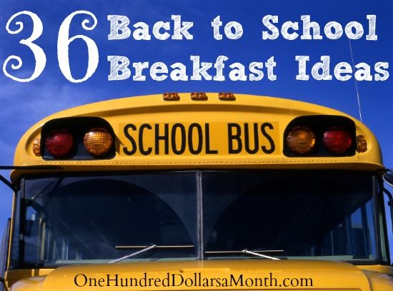 36 Back to School Breakfast Ideas