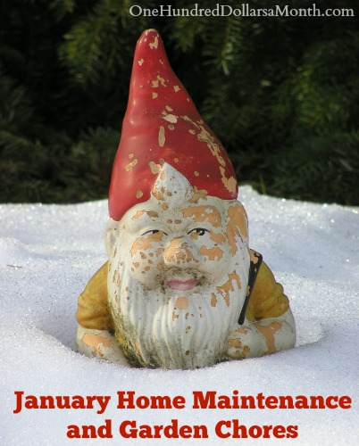 January Home Maintenance and Garden Chores