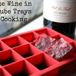 Penny Pinching Tip | Freeze Wine in Ice Cube Trays for Cooking
