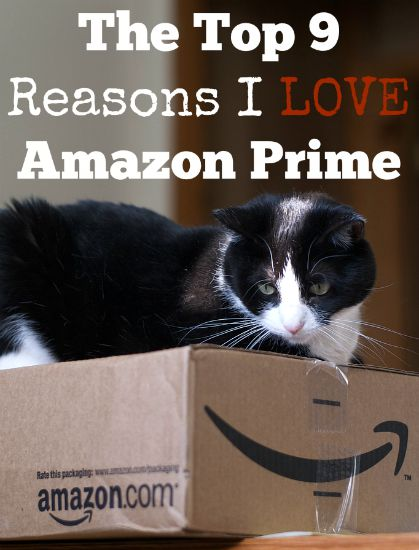 The Top 9 Reasons I LOVE Amazon Prime