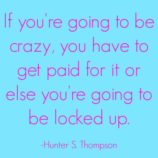 quotes - crazy