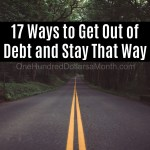 17 Ways to Get Out of Debt and Stay That Way