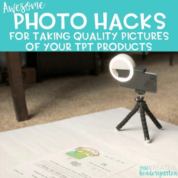 It's hard to stand out on TeachersPayTeachers but these photo hacks will help you showcase your product and produce sales! Read to find out my favorite photo hacks and tips!