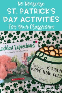 I love celebrating St. Patrick's Day in my classroom because there are many ways to enjoy the holiday without going overboard. Check out these no nonsense activities you can use to celebrate St. Patrick's Day in your classroom!