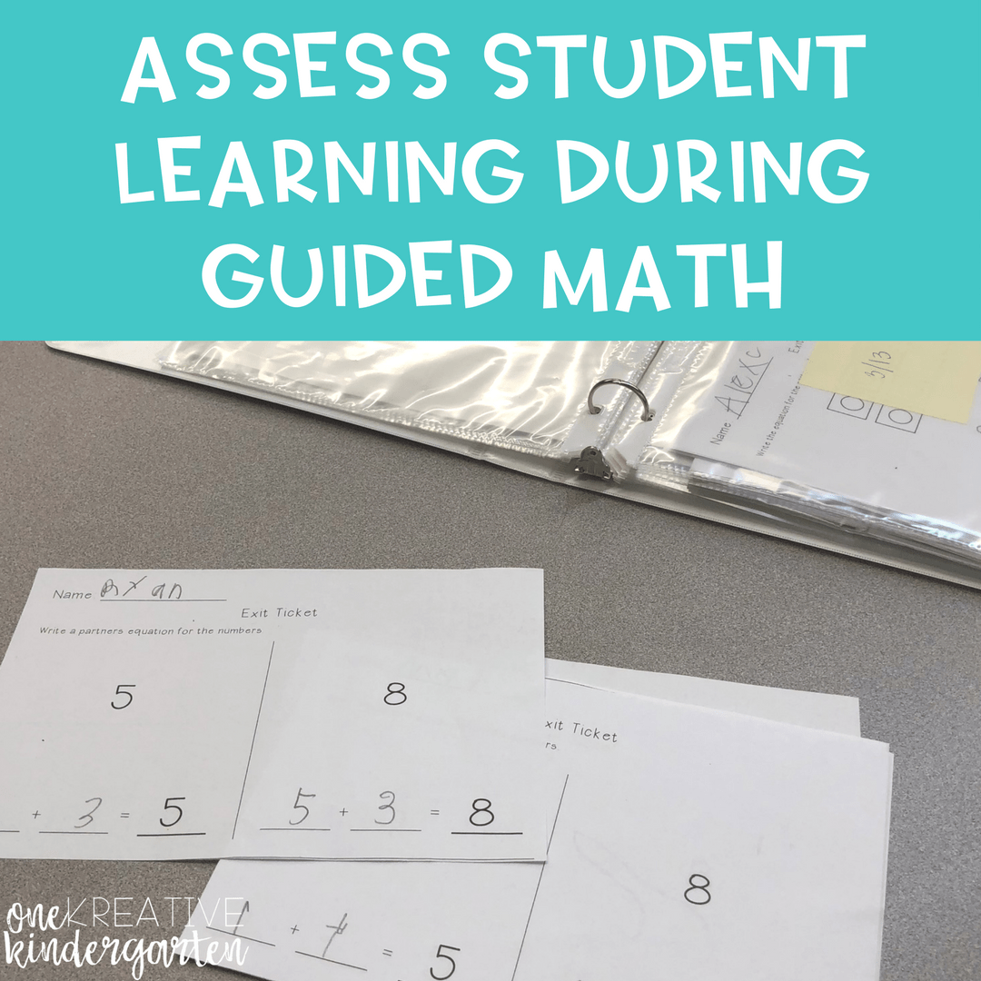How to Assess Student Learning During Guided Math (Standards Based ...