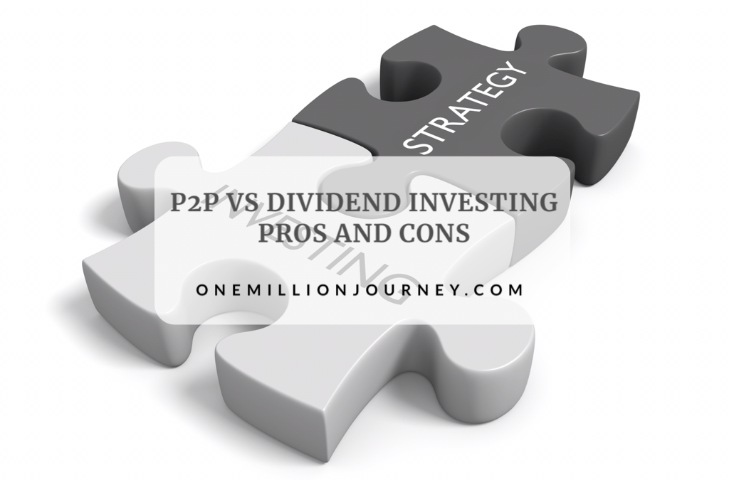 P2P Lending Vs Dividend Investing Pros and Cons
