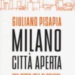 Milano città aperta: il libro di Giuliano Pisapia