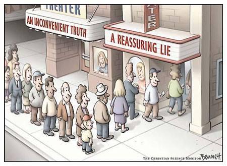 Reassuring lie or unconvenient truth?