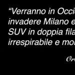 Invaderanno Milano coi loro SUV