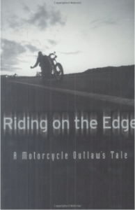 Pagans MC Book Riding on the Edge A Motorcycle Outlaws Tale John Hall