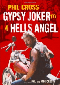 Book - Gypsy Joker To A Hells Angel Phil Cross