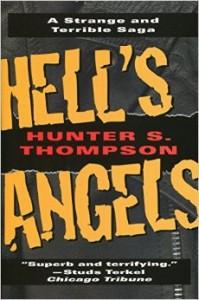 Market Street Commandos Hunter S Thompson Hells Angels