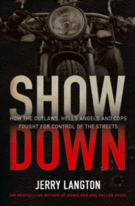 Rebels MC Book - Showdown How the Outlaws Hells Angels and Cops Fought for Control of the Streets Jerry Langton