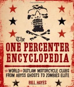 Sin City Deciples MC Book The One Percenter Encyclopedia Bill Hayes