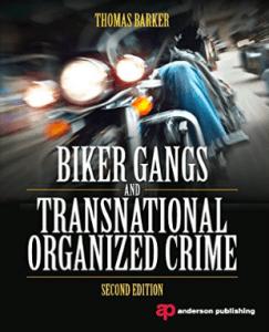 Warlocks MC Biker Gangs and Transnational Organized Crime Thomas Barker Florida