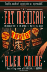 George Wegers Bandidos Book - The Fat Mexican Alex Caine