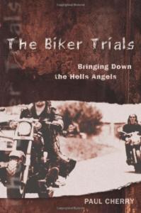 Maurice Mom Boucher book The Biker Trials Paul Cherry