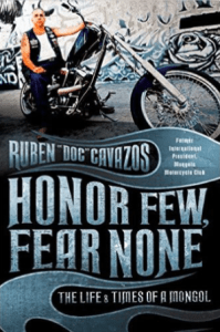 Ruben Doc Cavazos book Honor Few Fear None The Life And Times Of A Mongol