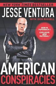 Jesse Ventura book American Conspiracies