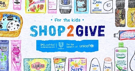 Unilever Philippines and Lazada #Shop2Give #ForTheKids of UNICEF