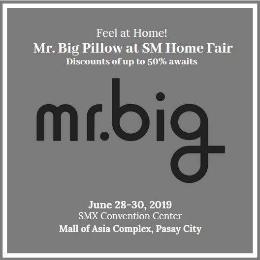 Mr Big Pillow SM Home Fair
