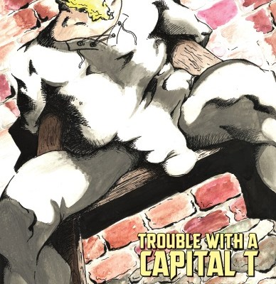 third anthology trouble with a capital t cover by kevin sheely
