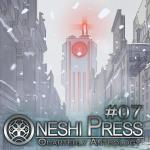 oneshi press anthology #07 by walter ostlie cover art