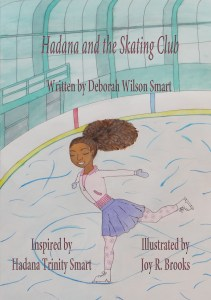 Hadana and the Skating Club Deborah Wilson Smart Hadana Trinity Smart Joy R Brooks