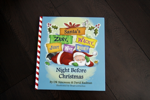 Santa's Zany, Wacky, Just Not Right Night Before Christmas