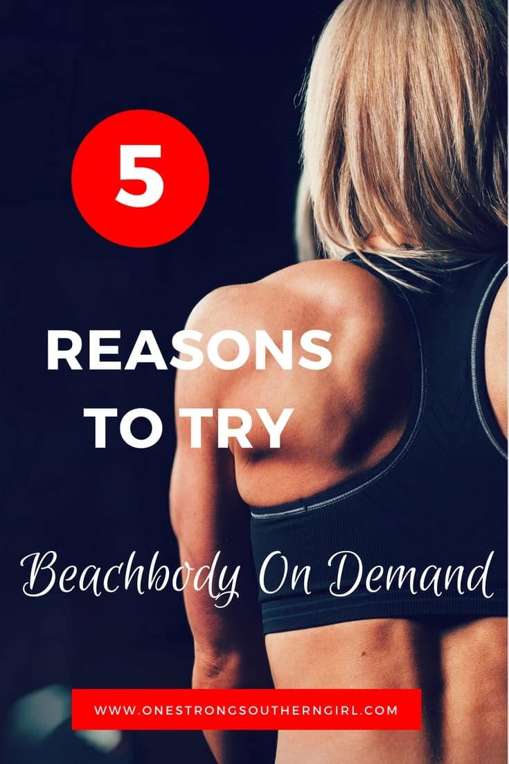 5 Reasons to Try Beachbody on Demand-One Strong Southern Girl-Try a new workout every day with Beachbody on Demand. Find out how to try it for free.