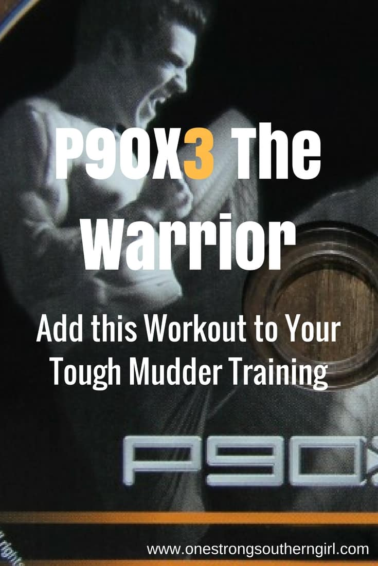 P90X3 The Warrior-Add this Workout to Your Tough Mudder Training-One Strong Southern Girl-Find out why I think The Warrior is a great workout to use when you're training for your next obstacle race. But anyone looking for a challenging 30-minute workout needs to try this routine from the P90X3 series.