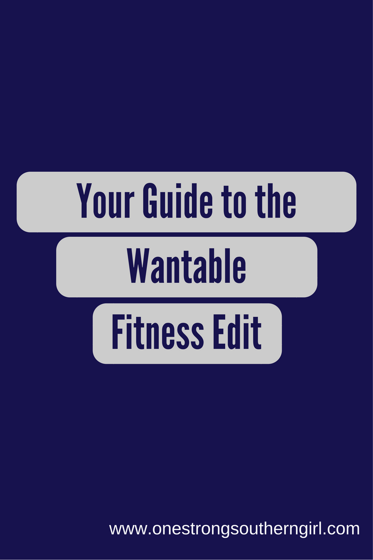 Your Guide to the Wantable Fitness Edit-One Strong Southern Girl-Get every detail about this fitness apparel subscription program from someone who knows a thing or two about them.