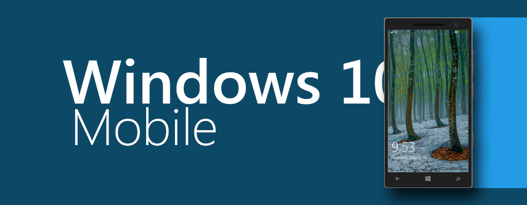 Windows10MobileFeatured