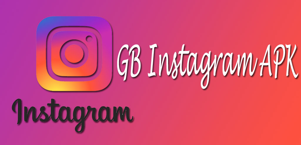 GB Instagram APK Download 1 60 Latest Version Android 2019