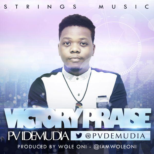 PV IDEMUDIA – VICTORY PRAISE MEDLEY LYRICS