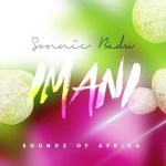 FULL LYRICS + AUDIO LINK: SONNIE BADU – IMANI