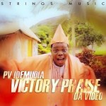 GOODNEWS: PV IDEMUDIA – VICTORY PRAISE VIDEO NOW ON TV STATIONS