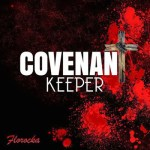 VIDEO LYRICS: FLOROCKA – COVENANT KEEPER || @flospeaks @florocka #RockaNationStudio